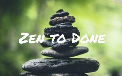 Zwei Wochen mit Zen to Done #22